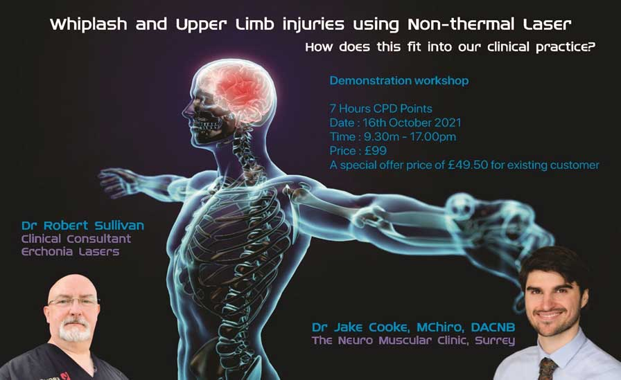 Whiplash and Upper Limb Injuries Using Non-Thermal Laser - How Does This Fit Into Our Clinical Practice?